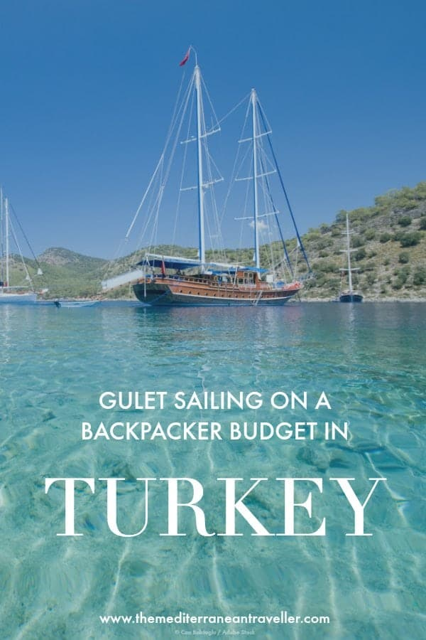 gulet with text overlay 'gulet sailing on a backpacker budget in Turkey'