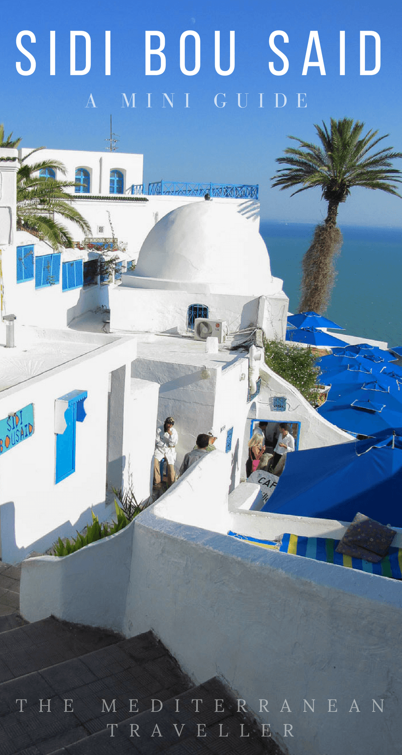 Sidi Bou Said - A Travel Guide to Tunisia's Beautiful Blue ...