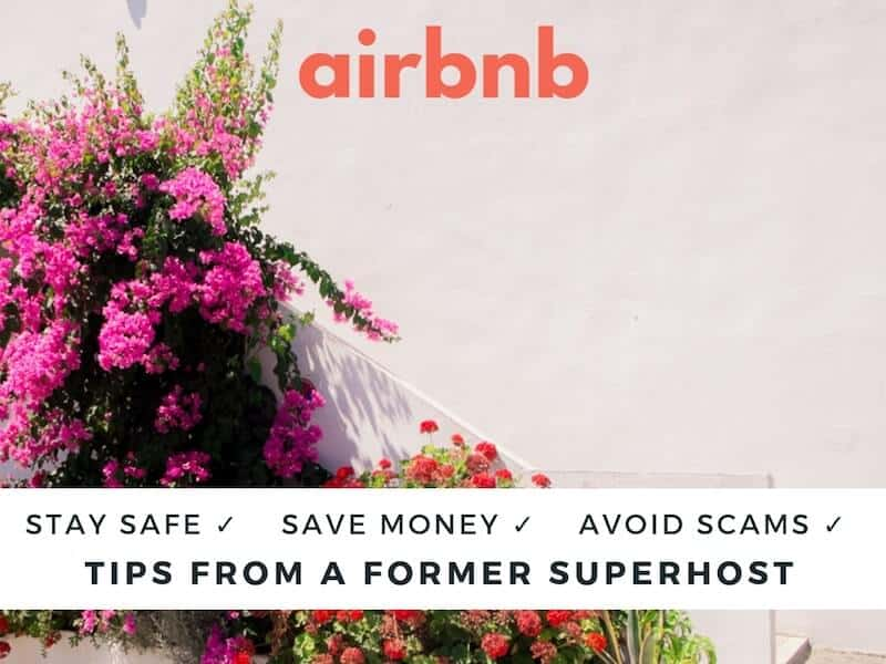 New to Airbnb? 31 Things You NEED to Know (Including Scams)