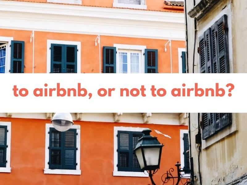 Is There An Ethical Problem with Using Airbnb?