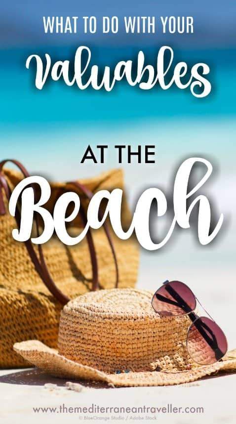 Images of bag, hat and sunglasses on the beach with text overlay 'What to do with your valuables at the beach'
