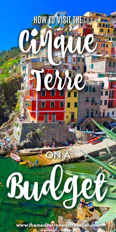 View of Riomaggiore with text overlay 'how to visit the Cinque Terre on a Budget'