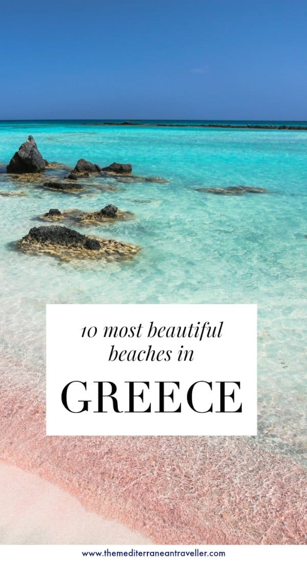 The 10 Most Beautiful Beaches In Greece The Mediterranean Traveller