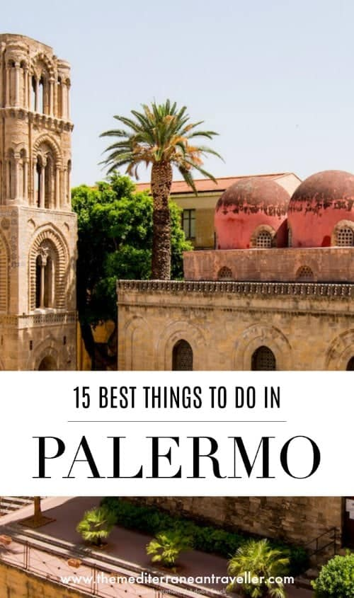 La Martorana and San Cataldo with text overlay '15 Best Things to Do in Palermo'