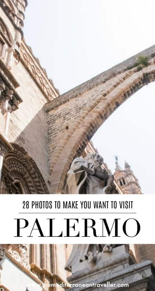 Palermo Cathedral with text overlay '28 Photos to Make You Want to Visit Palermo'