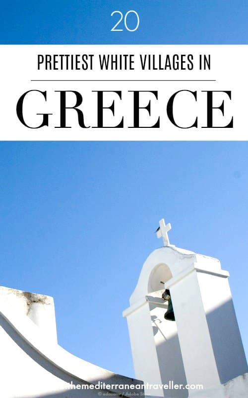 White Greek chapel with text overlay '20 Prettiest White Villages in Greece'