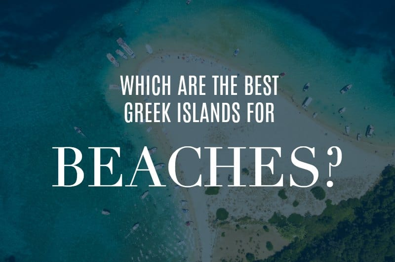 Turtle Island beach with text overlay 'Which are the best Greek Islands for beaches?'