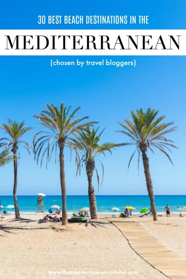 Alicante beach with text overlay '30 best beach destinations in the Mediterranean (chosen by travel bloggers)'