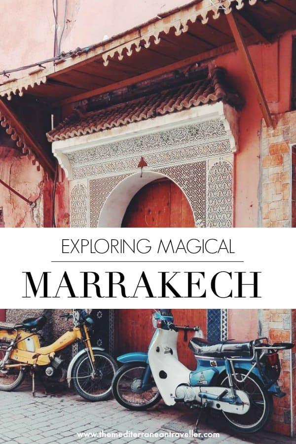 Exploring the Red City: A Snapshot of Morocco's Magical Marrakech