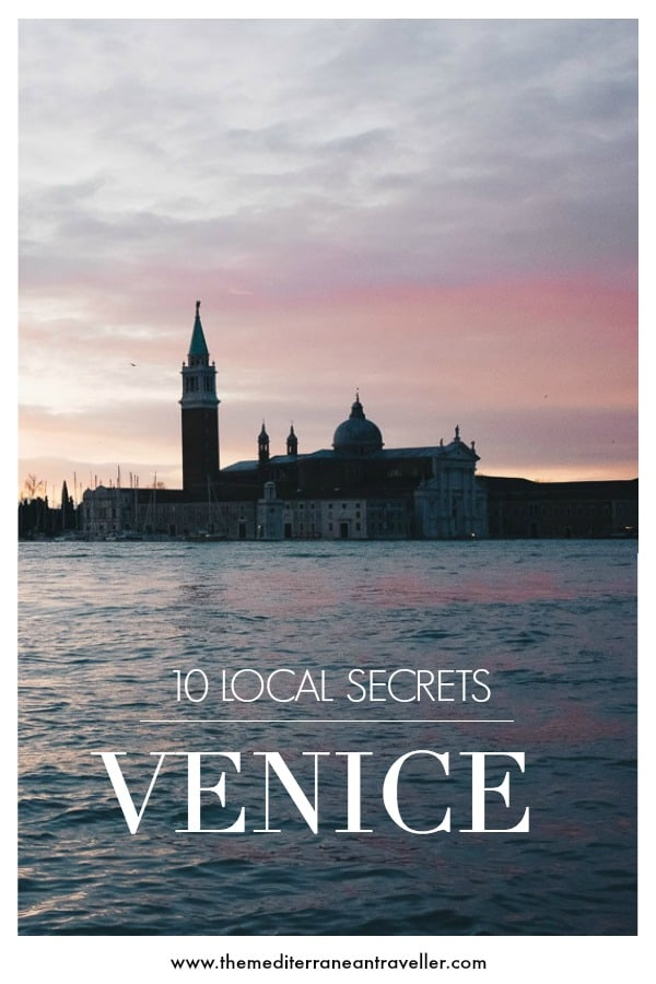 Venetian sunset with text overlay '10 local secrets - Venice'
