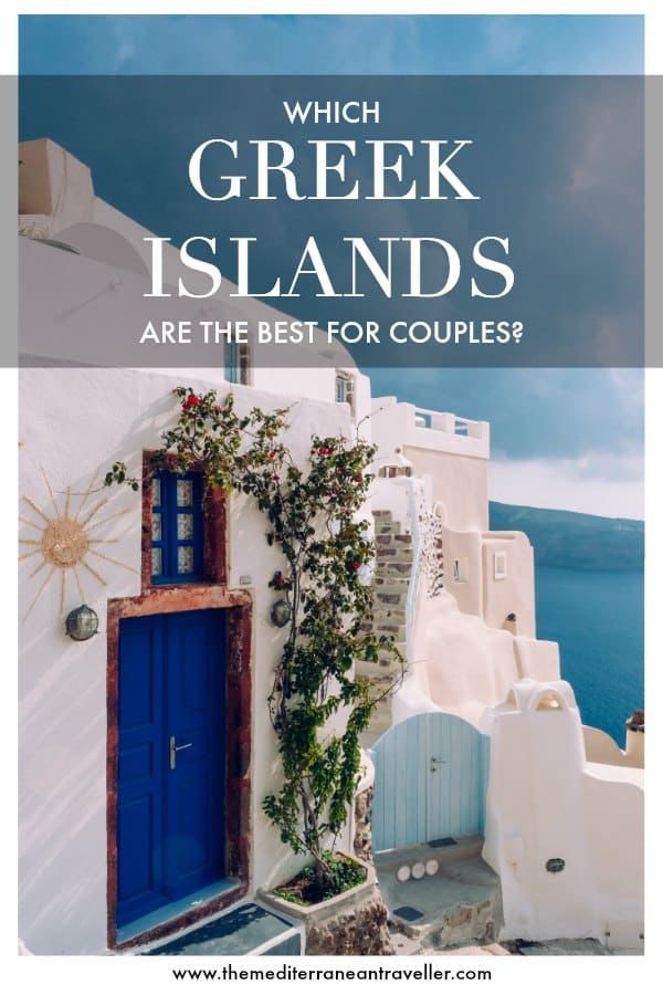 Cute Santorini house with text overlay 'Which Greek Islands are the Best for Couples?'