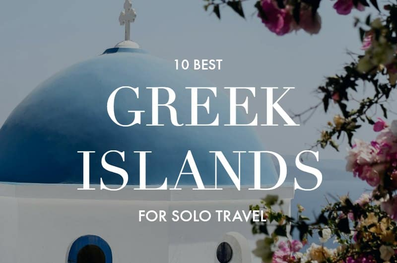 Santorini church with text overlay '10 Best Greek Islands for Solo Travel'