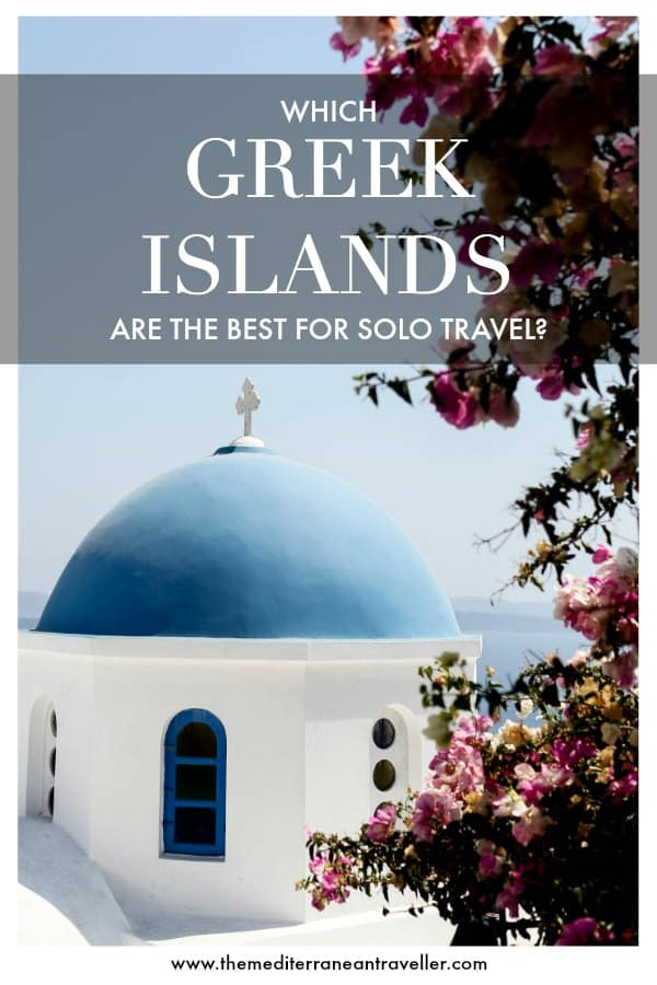 Santorini blue dome with text overlay 'Which Greek islands are the best for solo travel?'