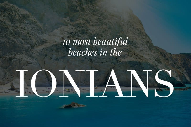 Porto Katsiki with text overlay '10 most beautiful beaches in the Ionians' header