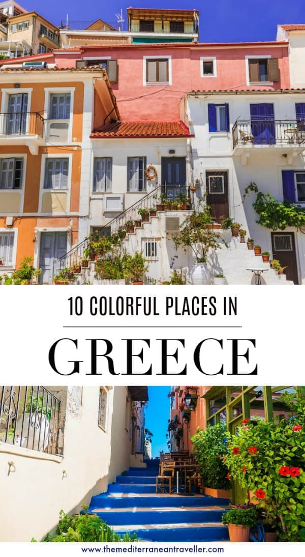 colourful houses and steps with text overlay '10 Colourful Places in Greece'
