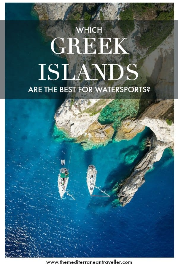 yachts from the air with text overlay 'which Greek islands are the best for watersports?'