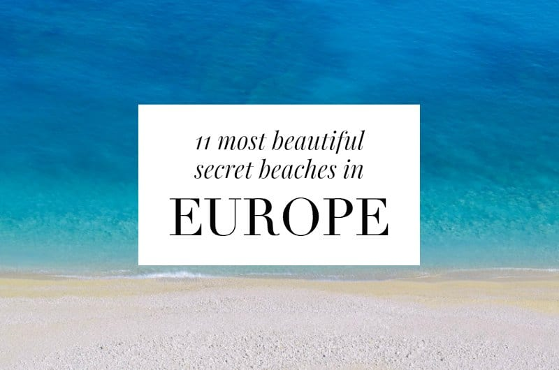 aerial beach shot with text overlay '11 most beautiful secret beaches in Europe'