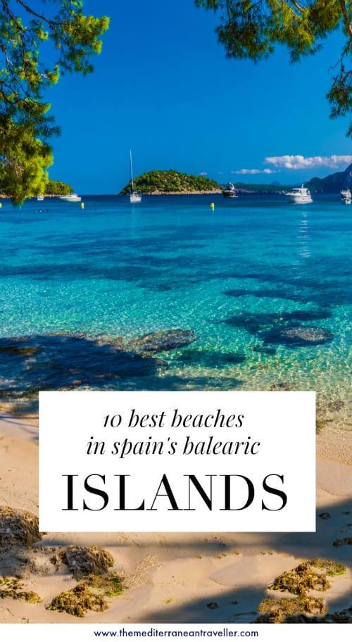 10 Most Beautiful Beaches in Spain's Balearic Islands