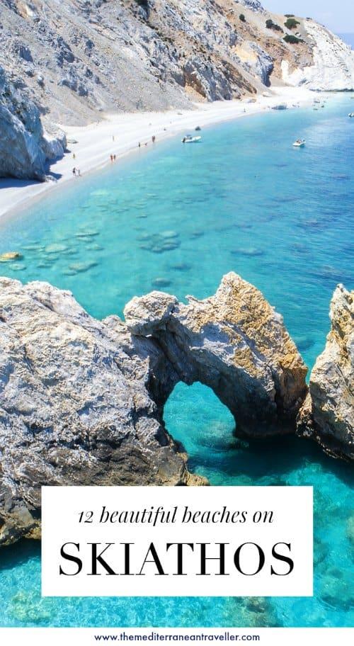 12 Beautiful Beaches on Skiathos