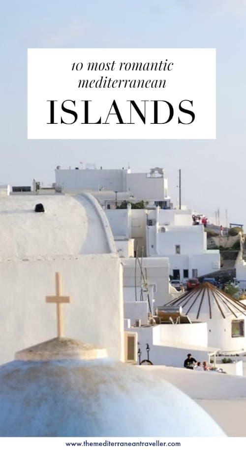 Santorini with text overlay '10 most romantic Mediterranean islands'
