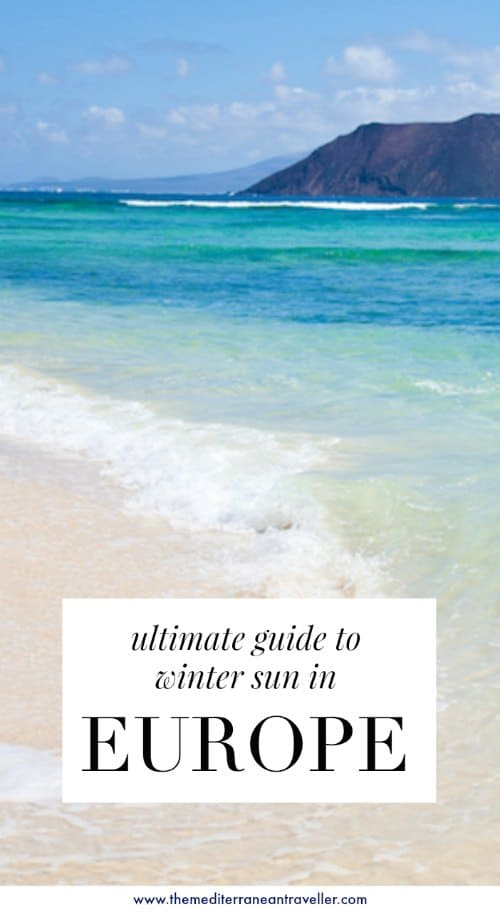 Winter Sun 101: A Guide to Winter Sun Destinations in Europe (And Beyond)