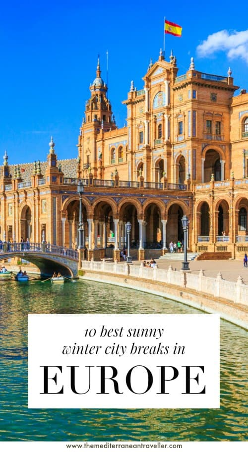 Seville with text overlay '10 best sunny winter city breaks in Europe'